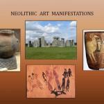 NEOLITHIC  ART  MANIFESTATIONS