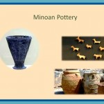 Minoan Pottery made in different forms