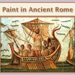 Paint in Ancient Rome.