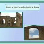 Ruins of the Caracalla Baths in Roma.