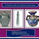 Phoenicians made three fundamental classes of glass
