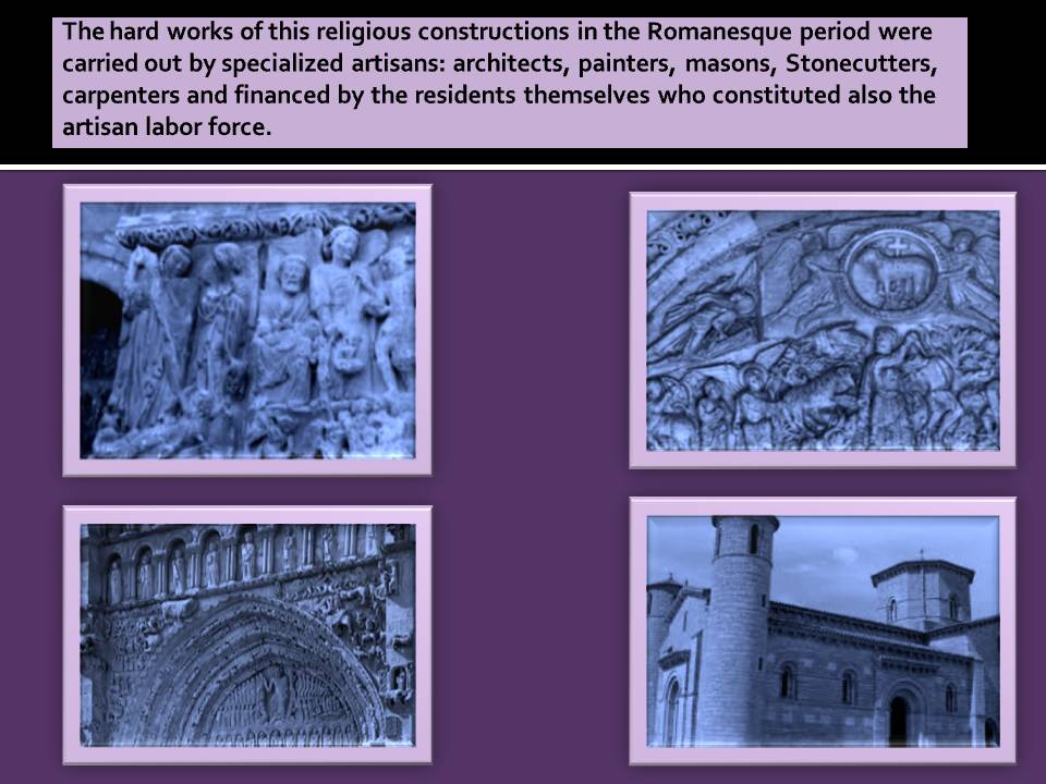 Artisan Labor force in the Romanesque Art.