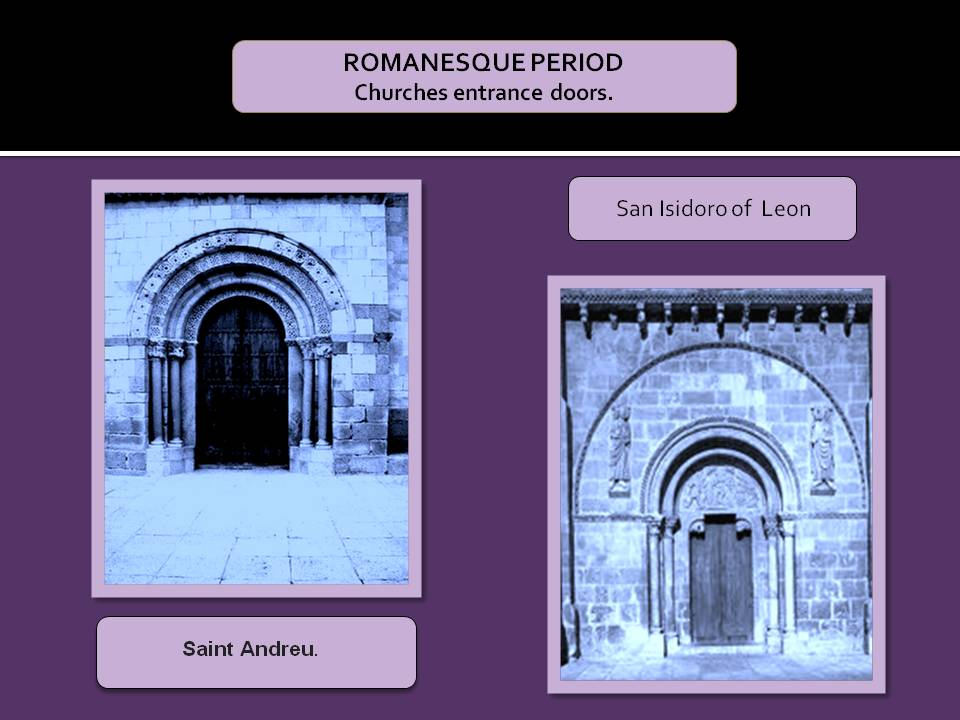 Entrance doors in the Romanesque Churchs.