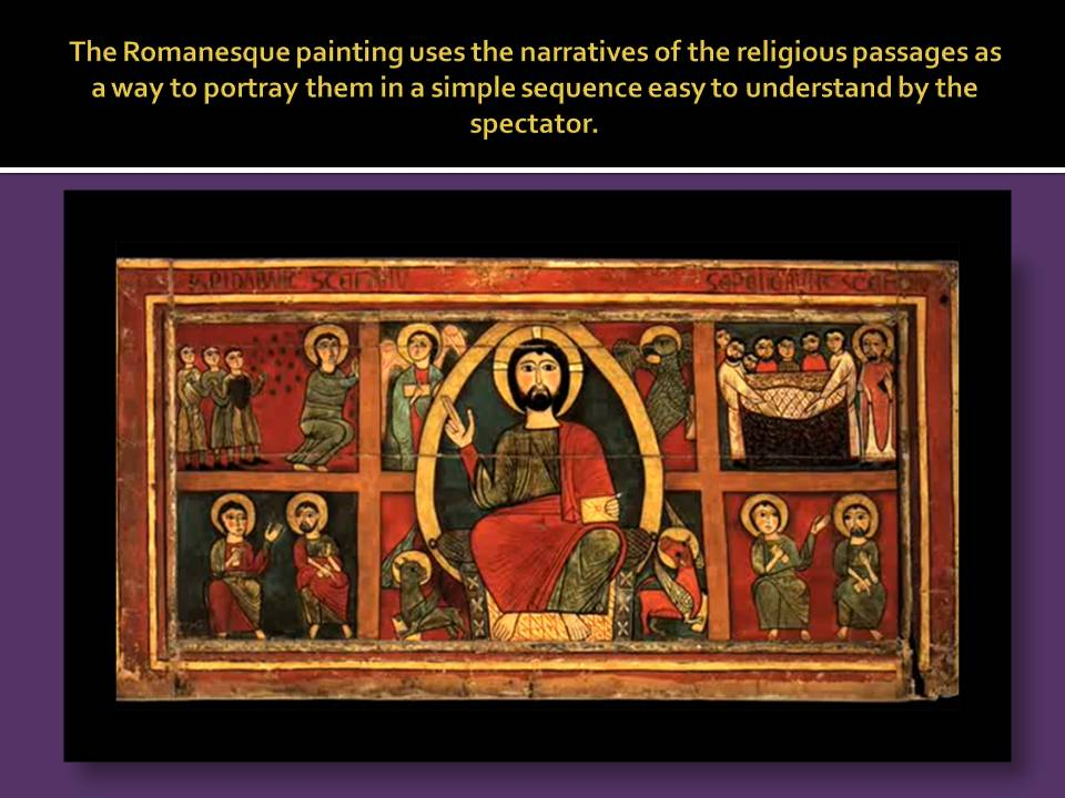 Use of the narratives in the Romanesque paint.