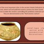 Ceramic of Lothal. Hindus Valley