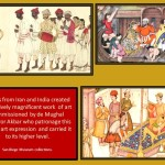 Indian and Inan artists work collectively in the Mughal period