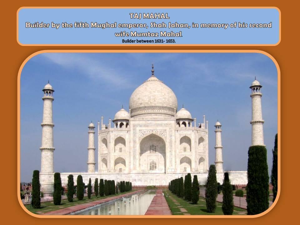 Taj Mahal.India