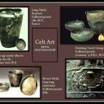 Ancient Celts metal artifacts.